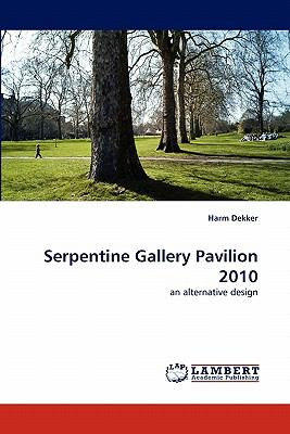 Serpentine Gallery Pavilion 2010 N/A 9783838394138 Front Cover