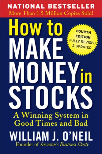 How to Make Money in Stocks A Winning System in Good Times or Bad 4th 2009 9780071614139 Front Cover