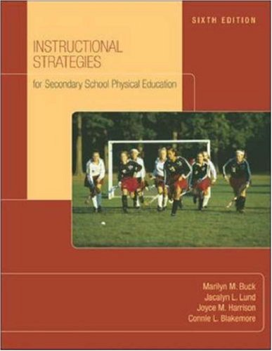 Instructional Strategies for Secondary School Physical Education  6th 2007 edition cover