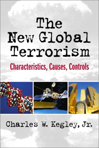 New Global Terrorism Characteristics, Causes, Controls  2003 edition cover