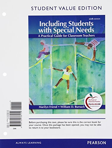Including Students with Special Needs A Practical Guide for Classroom Teachers, Student Value Edition 6th 2012 9780132768139 Front Cover