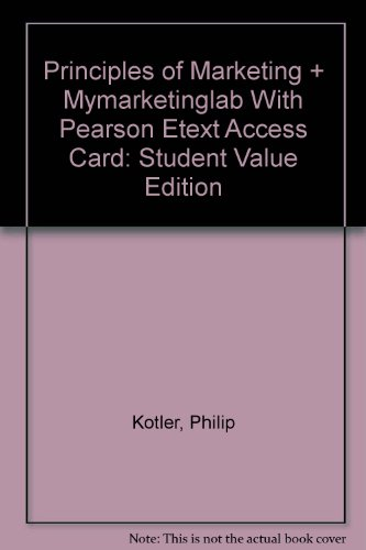 Principles of Marketing, Student Value Edition Plus MyMarketingLab with Pearson EText -- Access Card Package  15th 2014 9780133451139 Front Cover