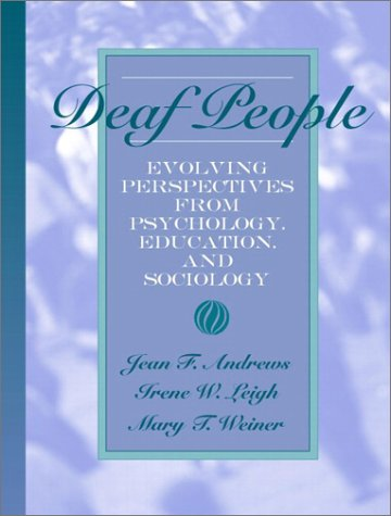 Deaf People Evolving Perspectives from Psychology, Education, and Sociology  2004 edition cover