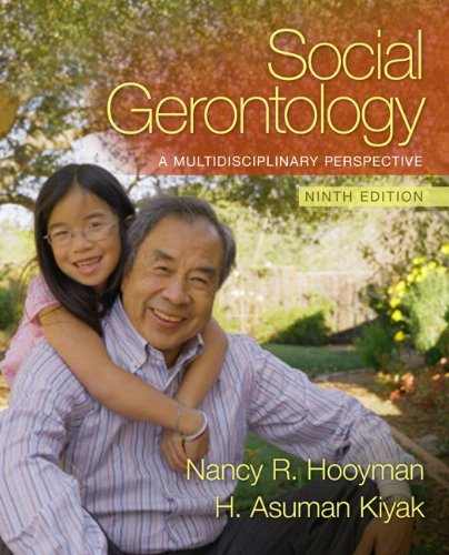 Social Gerontology A Multidisciplinary Perspective 9th 2011 9780205763139 Front Cover