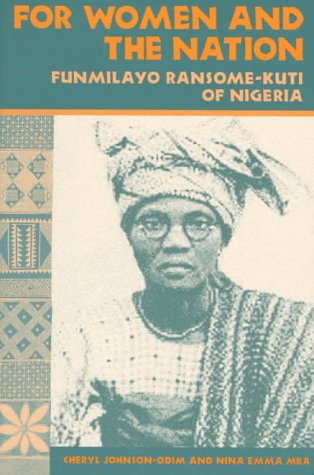 For Women and the Nation Funmilayo Ransome-Kuti of Nigeria N/A edition cover