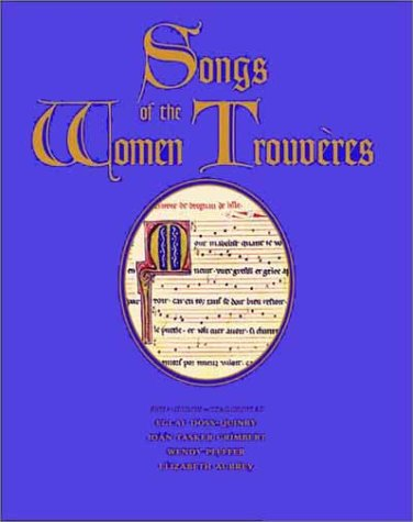 Songs of the Women Trouv�res   2001 9780300084139 Front Cover