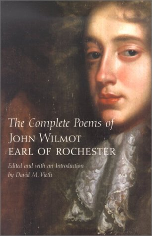 Complete Poems of John Wilmot, Earl of Rochester   2002 edition cover