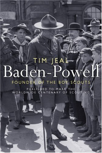 Baden-Powell Founder of the Boy Scouts  2007 9780300125139 Front Cover