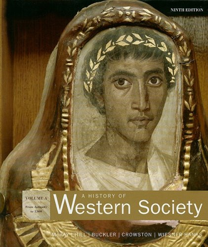 History of Western Society From Antiquity to 1500 9th 2007 9780312683139 Front Cover