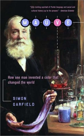 Mauve How One Man Invented a Color That Changed the World  2002 edition cover