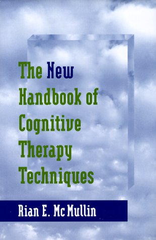 New Handbook of Cognitive Therapy Techniques  2nd 2000 edition cover