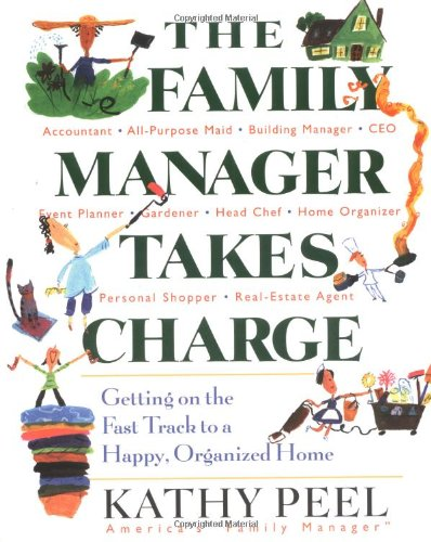 Family Manager Takes Charge Getting on the Fast Track to a Happy, Organized Home  2003 edition cover