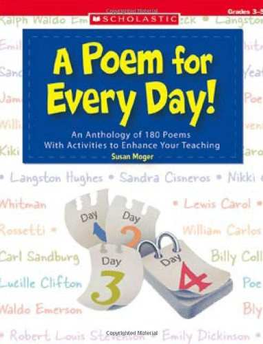 Poem for Every Day! An Anthology of 180 Poems with Activities to Enhance Your Teaching  2006 edition cover