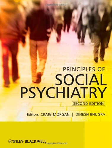 Principles of Social Psychiatry  2nd 2010 9780470697139 Front Cover