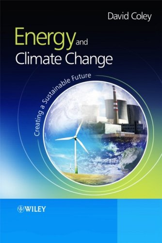 Energy and Climate Change Creating a Sustainable Future  2008 edition cover