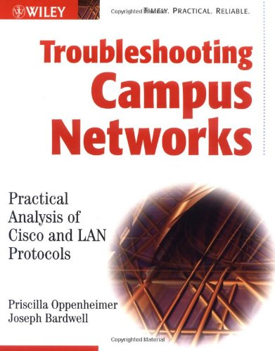 Troubleshooting Campus Networks Practical Analysis of Cisco and LAN Protocols  2002 9780471210139 Front Cover