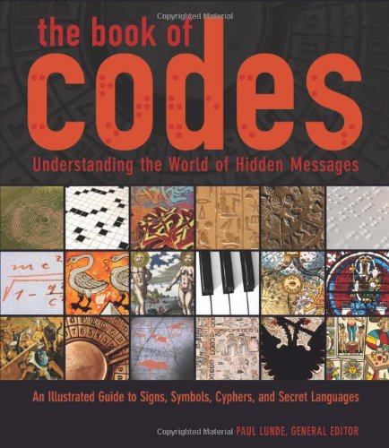 Book of Codes Understanding the World of Hidden Messages N/A edition cover