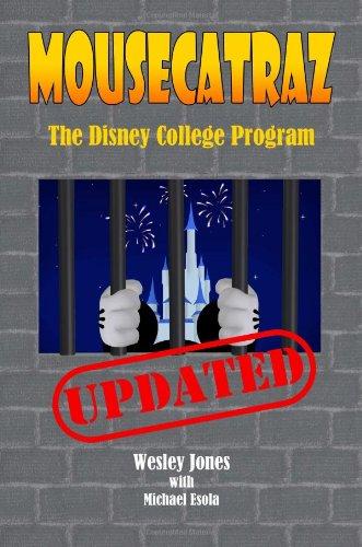 Mousecatraz: The Disney College Program  0 edition cover