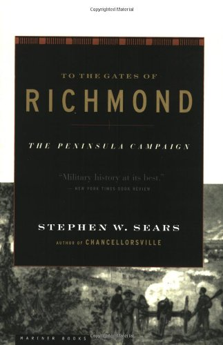 To the Gates of Richmond The Peninsula Campaign  2001 edition cover