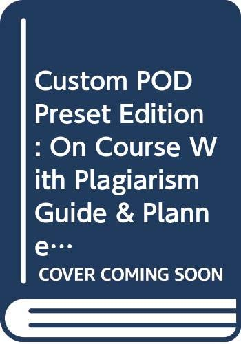 Custom POD Preset Edition: On Course With Plagiarism Guide & Planner  2008 9780618958139 Front Cover