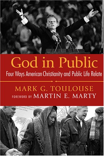 God in Public Four Ways American Christianity and Public Life Relate  2006 edition cover
