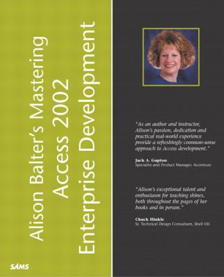 Alison Balter's Guide to Access 2002 Enterprise Development   2002 9780672321139 Front Cover