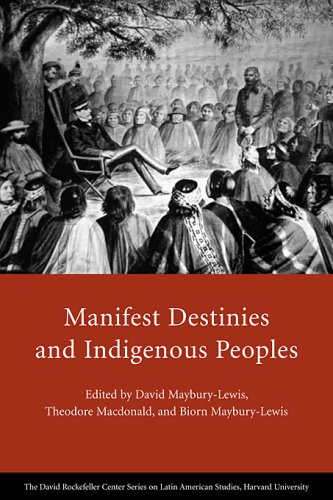 Manifest Destinies and Indigenous Peoples   2009 9780674033139 Front Cover