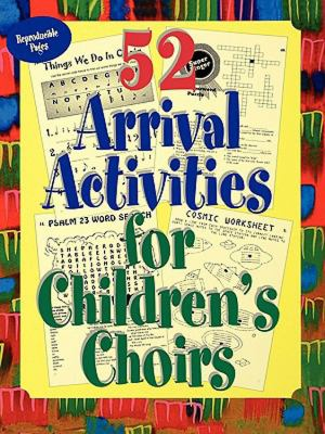 52 Arrival Activites for Children's Choir   1999 9780687073139 Front Cover