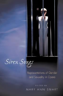 Siren Songs Representations of Gender and Sexuality in Opera  2001 edition cover