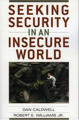 Seeking Security in an Insecure World  2005 (Annotated) 9780742538139 Front Cover