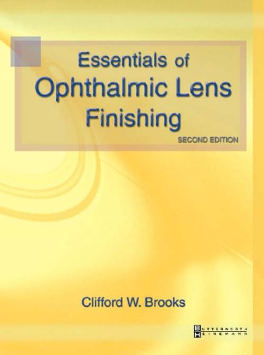 Essentials of Ophthalmic Lens Finishing  2nd 2002 (Revised) edition cover