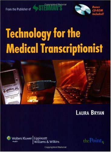 Technology for the Medical Transcriptionist   2010 edition cover