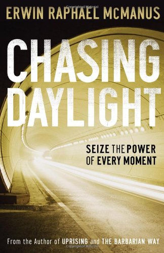 Chasing Daylight Seize the Power of Every Moment  2006 edition cover