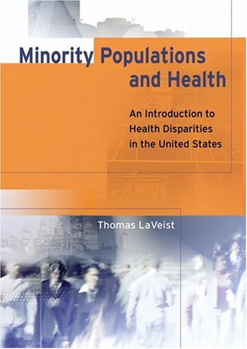 Minority Populations and Health An Introduction to Health Disparities in the United States  2005 edition cover