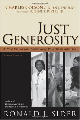Just Generosity A New Vision for Overcoming Poverty in America 2nd 2007 edition cover