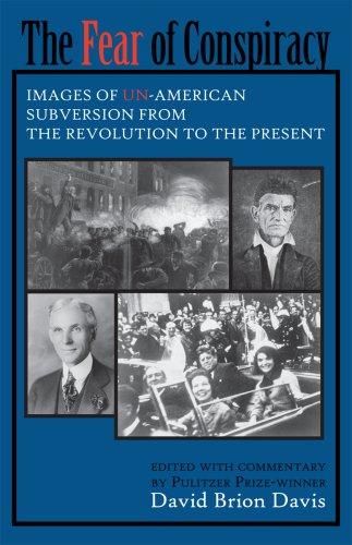 Fear of Conspiracy Images of un-American Subversion from the Revolution to the Present  1972 edition cover