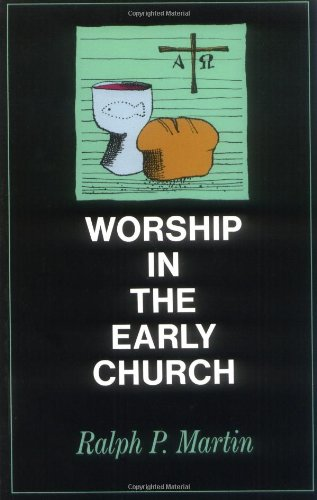 Worship in the Early Church   1975 (Revised) edition cover