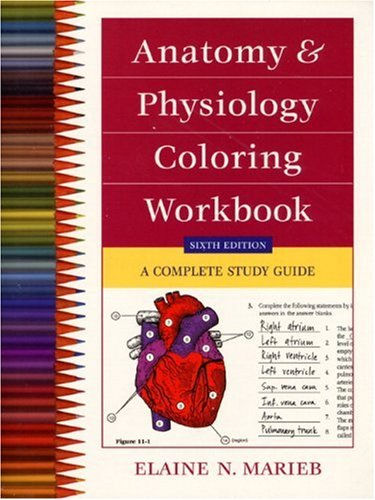 Anatomy and Physiology Coloring Workbook A Complete Study Guide 6th 2000 edition cover