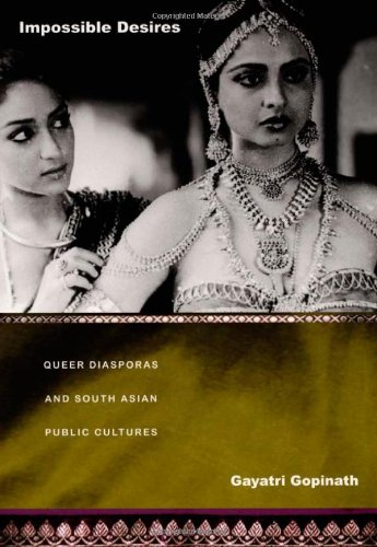 Impossible Desires Queer Diasporas and South Asian Public Cultures  2005 edition cover