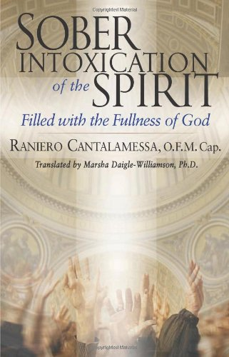 Sober Intoxication of the Spirit Filled with the Fullness of God  2005 9780867167139 Front Cover