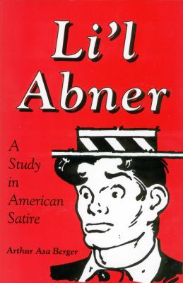 Li'l Abner A Study in American Satire Reprint  9780878057139 Front Cover