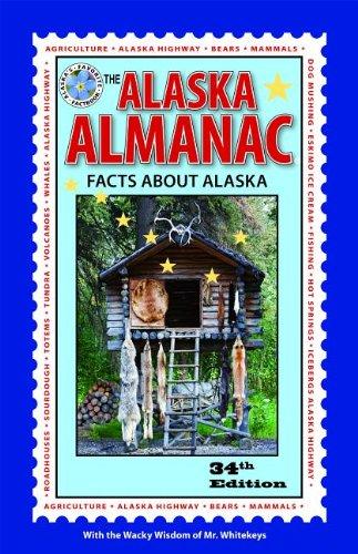 Alaska Almanac Facts about Alaska 34th 9780882409139 Front Cover