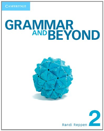 Grammar and Beyond Level 2 Student's Book and Workbook  N/A 9781107611139 Front Cover