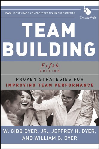 Team Building Proven Strategies for Improving Team Performance 5th 2013 edition cover