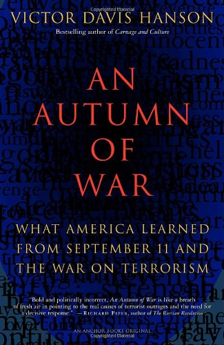 Autumn of War What America Learned from September 11 and the War on Terrorism  2002 9781400031139 Front Cover
