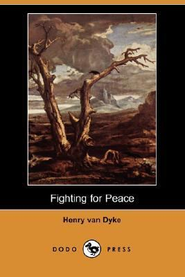 Fighting for Peace  N/A 9781406547139 Front Cover