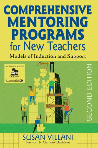 Comprehensive Mentoring Programs for New Teachers Models of Induction and Support 2nd 2009 edition cover