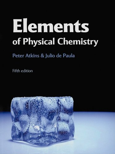 Elements of Physical Chemistry  5th 2009 edition cover