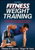 Fitness Weight Training-3rd Edition  3rd 2014 edition cover