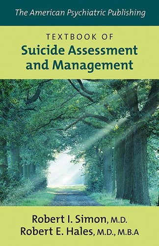 American Psychiatric Publishing Textbook of Suicide Assessment and Management   2006 edition cover